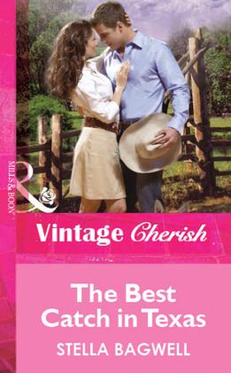 The Best Catch in Texas (Mills & Boon Vintage Cherish)