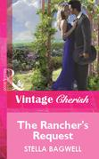 The Rancher's Request (Mills & Boon Vintage Cherish)