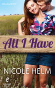 Nicole Helm - All I Have