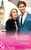 The Billionaire in Disguise (Mills & Boon Cherish)