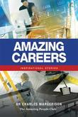 Amazing Careers: Inspirational Stories