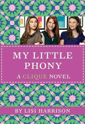 The Clique #13: My Little Phony: My Little Phony