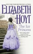 Elizabeth Hoyt - The Ice Princess
