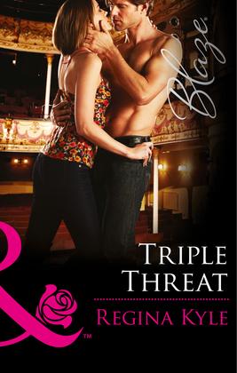 Triple Threat (Mills & Boon Blaze) (The Art of Seduction, Book 1)