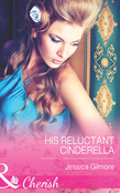 His Reluctant Cinderella (Mills & Boon Cherish)