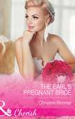 The Earl's Pregnant Bride (Mills & Boon Cherish) (The Bravo Royales, Book 8)