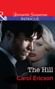 The Hill (Mills & Boon Intrigue) (Brody Law, Book 4)