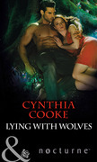Lying with Wolves (Mills & Boon Nocturne) (The Colony, Book 2)