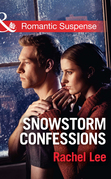 Snowstorm Confessions (Mills & Boon Romantic Suspense) (Conard County: The Next Generation, Book 19)