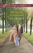 The Nanny Arrangement (Mills & Boon Love Inspired Historical)