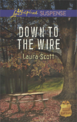 Down to the Wire (Mills & Boon Love Inspired Suspense) (SWAT: Top Cops, Book 2)