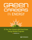 Green Careers in Energy: 25 Two-Year Schools with Great Green Energy-Related Programs - Chapter 6 of 8