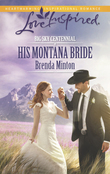 His Montana Bride (Mills & Boon Love Inspired) (Big Sky Centennial, Book 5)