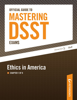 Official Guide to Mastering the DSST--Ethics in America: Chapter 1 of 8