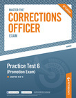 Master the Corrections Officer: Practice Test 6 (Promotion Exam), Chapter 9 of 9