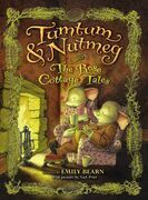Tumtum & Nutmeg: The Rose Cottage Tales: The Rose Cottage Tales