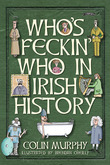 Who's Feckin' Who in Irish History