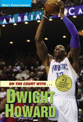 On the Court with...Dwight Howard