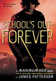 James Patterson - School's Out--Forever