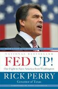 Fed Up!: Our Fight to Save America from Washington
