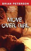 Move Over, Girl: A Novel