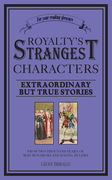Royalty's Strangest Characters