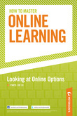 How to Master Online Learning: Looking at Online Options: Part I of III