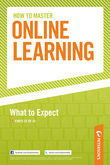 How to Master Online Learning: What to Expect - Part III of III