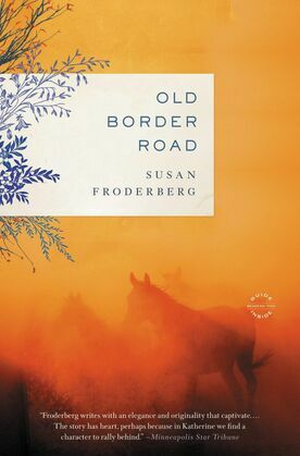 Old Border Road: A Novel