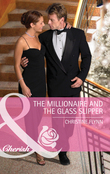 The Millionaire And The Glass Slipper (Mills & Boon Cherish) (The Hunt for Cinderella, Book 2)