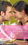 The Rancher's Family Thanksgiving (Mills & Boon Cherish)
