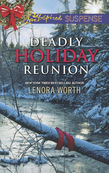 Deadly Holiday Reunion (Mills & Boon Love Inspired Suspense)