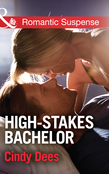 High-Stakes Bachelor (Mills & Boon Romantic Suspense) (The Prescott Bachelors, Book 1)