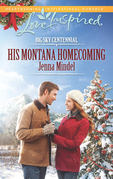 His Montana Homecoming (Mills & Boon Love Inspired) (Big Sky Centennial, Book 6)