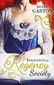 Innocence in Regency Society: The Mysterious Miss M / Chivalrous Captain, Rebel Mistress (Mills & Boon M&B)