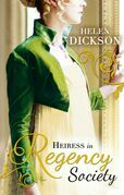 Heiress in Regency Society: The Defiant Debutante / From Governess to Society Bride (Mills & Boon M&B) (Regency, Book 64)