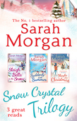 Snow Crystal Trilogy: Sleigh Bells in the Snow / Suddenly Last Summer / Maybe This Christmas (Mills & Boon e-Book Collections)