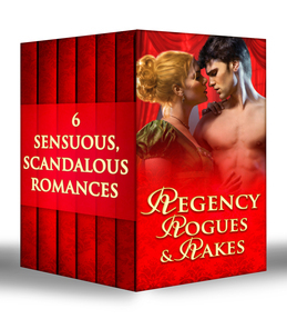 Regency Rogues and Rakes: Silk is for Seduction / Scandal Wears Satin / Vixen in Velvet / Seven Nights in a Rogue's Bed / A Rake's Midnight Kiss / What a Duke Dares (Mills & Boon e-Book Collections)