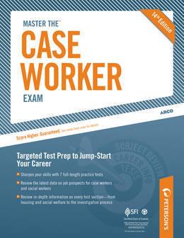 Master the Case Worker Exam: Practice Test 6: Practice Test 6 of 6