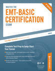 Master the EMT-Basic Certification Exam: Practice Test 2: Part IV of IV