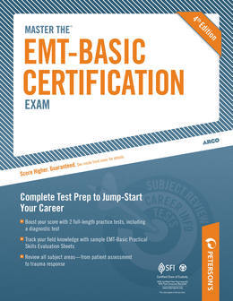 Master the EMT-Basic Certification Exam: All about the EMT: Part I of IV