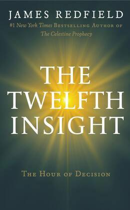 The Twelfth Insight: The Hour of Decision