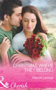 Christmas Where They Belong (Mills & Boon Cherish)