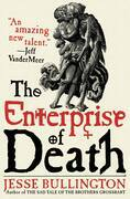 Jesse Bullington - The Enterprise of Death