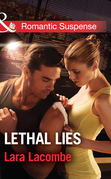 Lethal Lies (Mills & Boon Romantic Suspense)