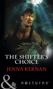 The Shifter's Choice (Mills & Boon Nocturne)