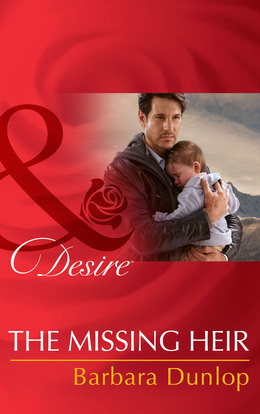 The Missing Heir (Mills & Boon Desire) (Billionaires and Babies, Book 53)