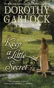 Dorothy Garlock - Keep a Little Secret