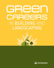 Green Careers in Building and Landscaping