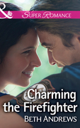 Charming the Firefighter (Mills & Boon Superromance) (In Shady Grove, Book 5)